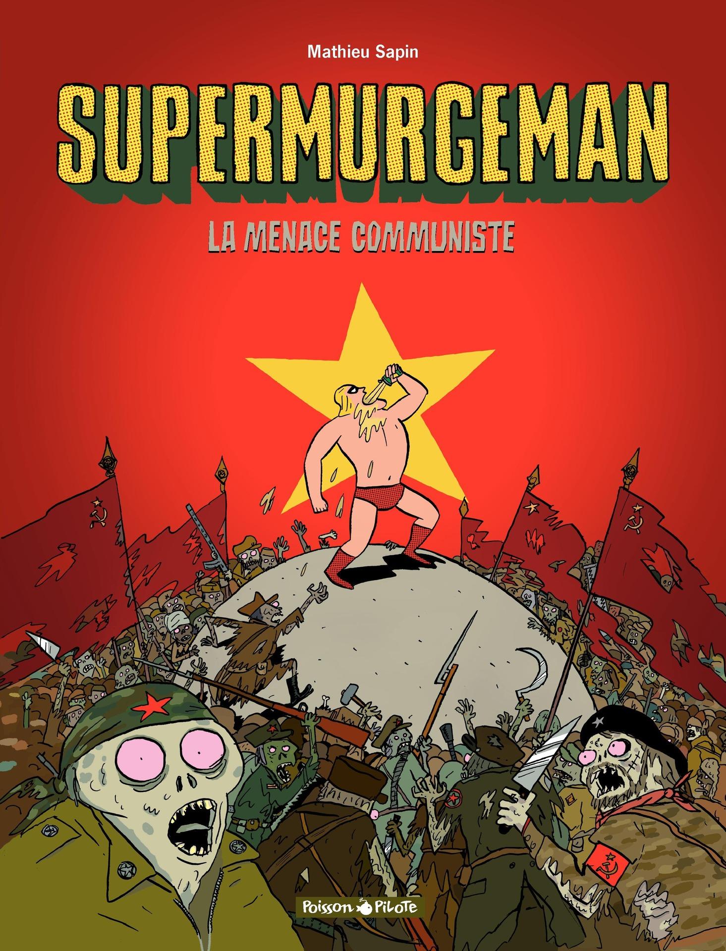 Supermurgeman - Tome 2 - La menace communiste