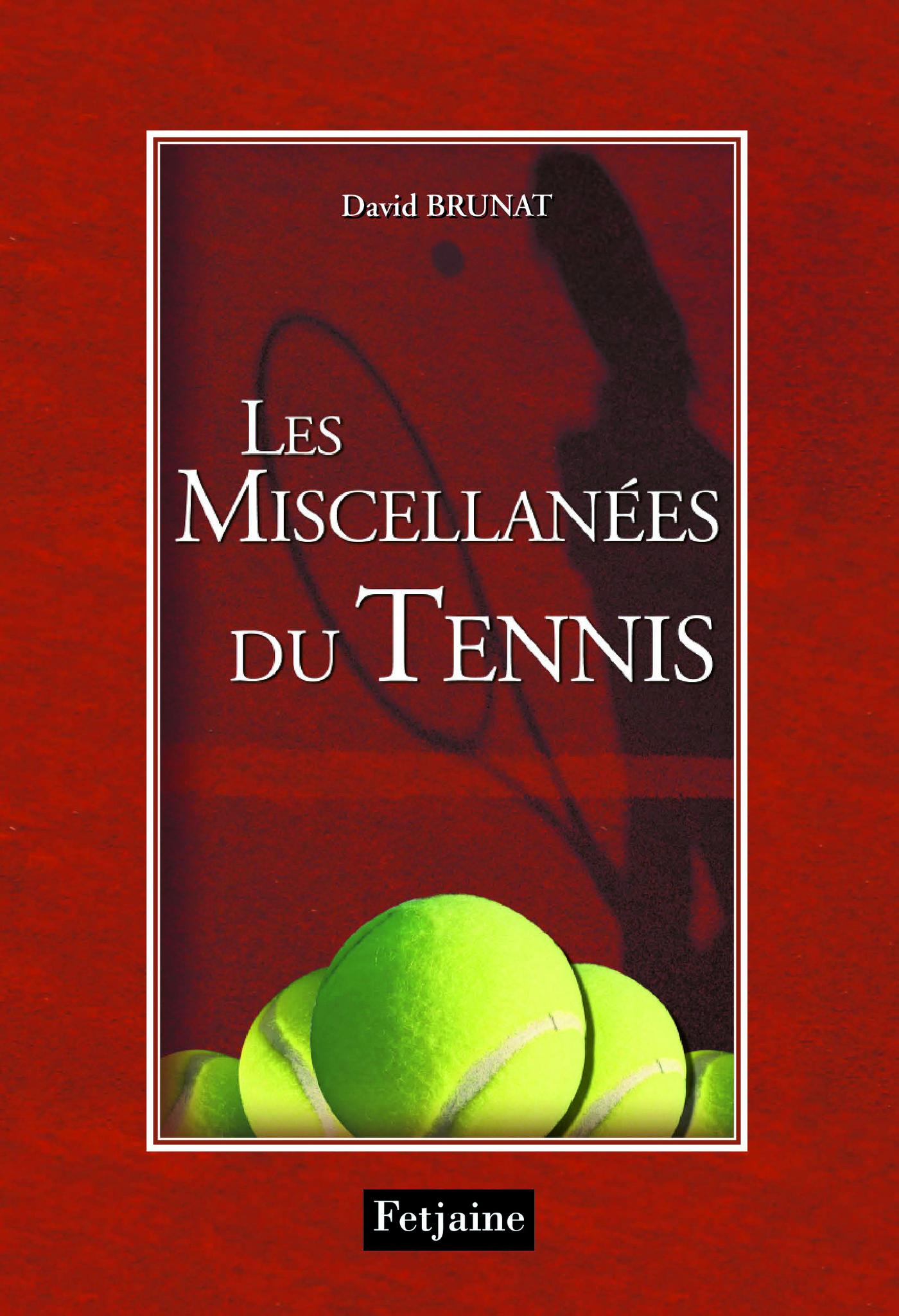 Les Miscellanées du tennis