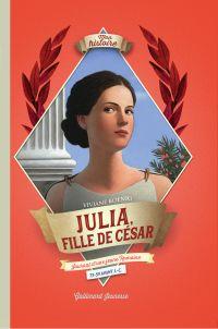Julia, fille de César | Koenig, Viviane