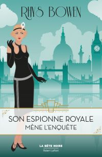 Son Espionne royale mène l'enquête - Tome 1