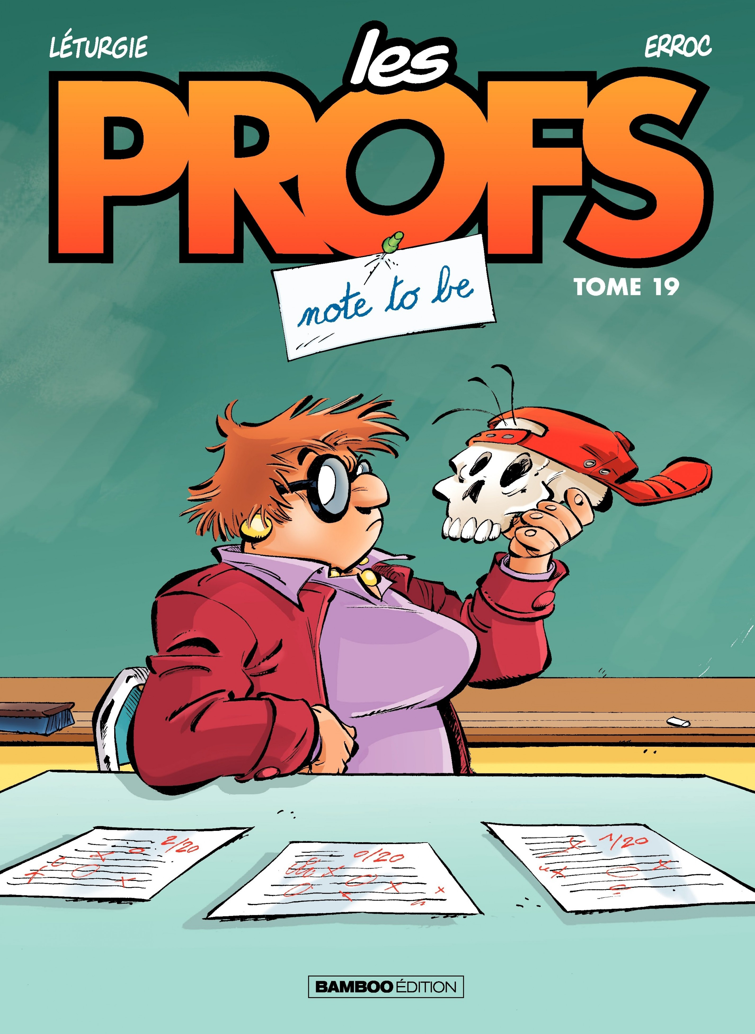 Les Profs - Tome 19 - Note ...