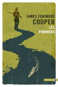 Les Pionniers | Cooper, James Fenimore (1789-1851). Auteur