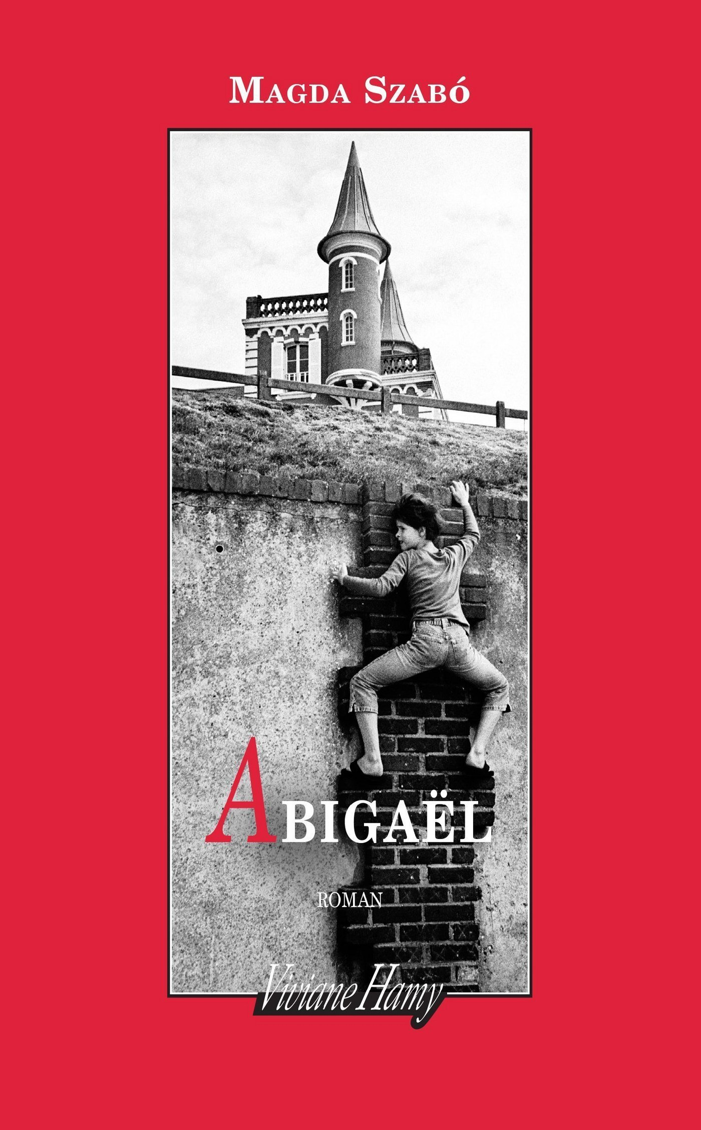 Abigaël | Szabó, Magda
