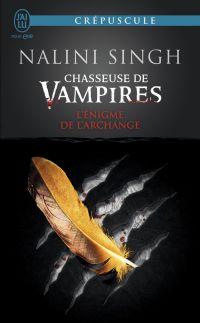 Chasseuse de vampires (Tome 8) - L'énigme de l'Archange