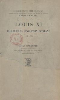 Louis XI, Jean II et la rév...