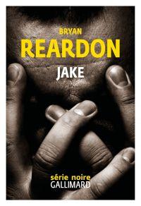 Jake | Reardon, Bryan. Auteur