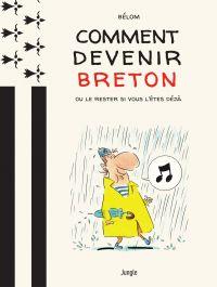 Comment devenir breton ?