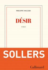 Désir | Sollers, Philippe. Auteur