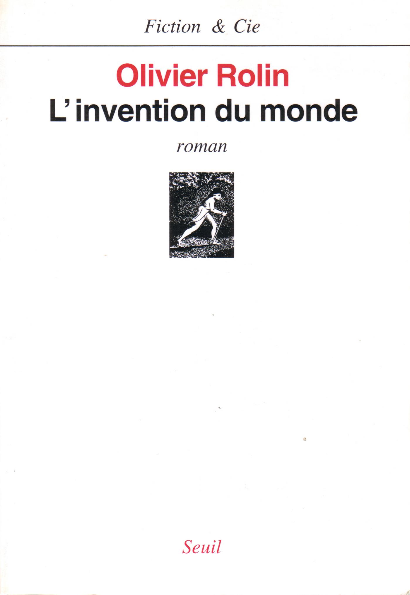 L'Invention du monde | Rolin, Olivier