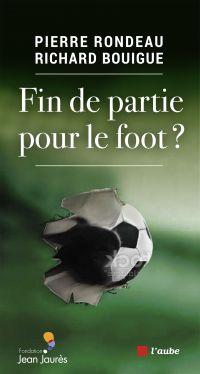 Fin de partie pour le foot?