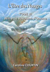 L'Être des Nuages TOME III