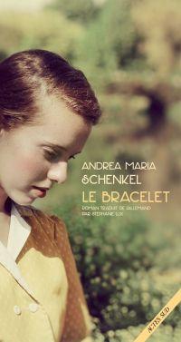 Le bracelet | Schenkel, Andrea maria