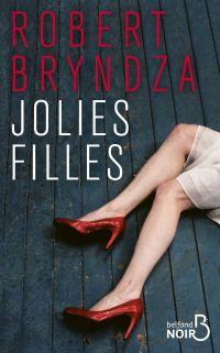 Jolies filles | BRYNDZA, Robert. Auteur