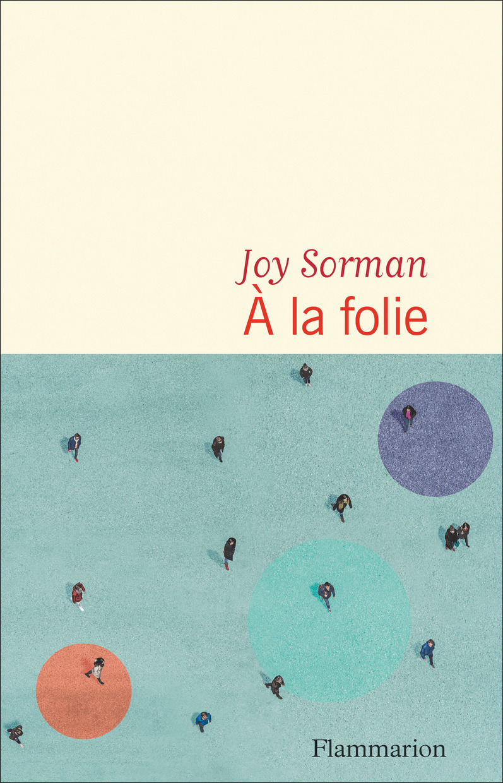 À la folie | Sorman, Joy. Auteur