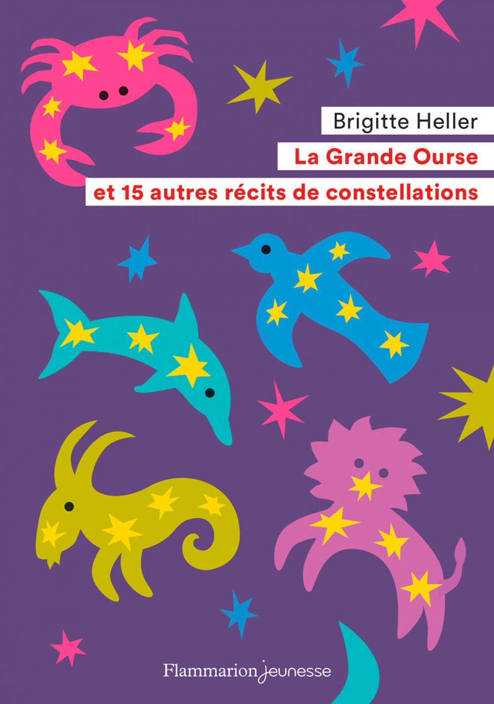La Grande Ourse et 15 autres récits de constellations