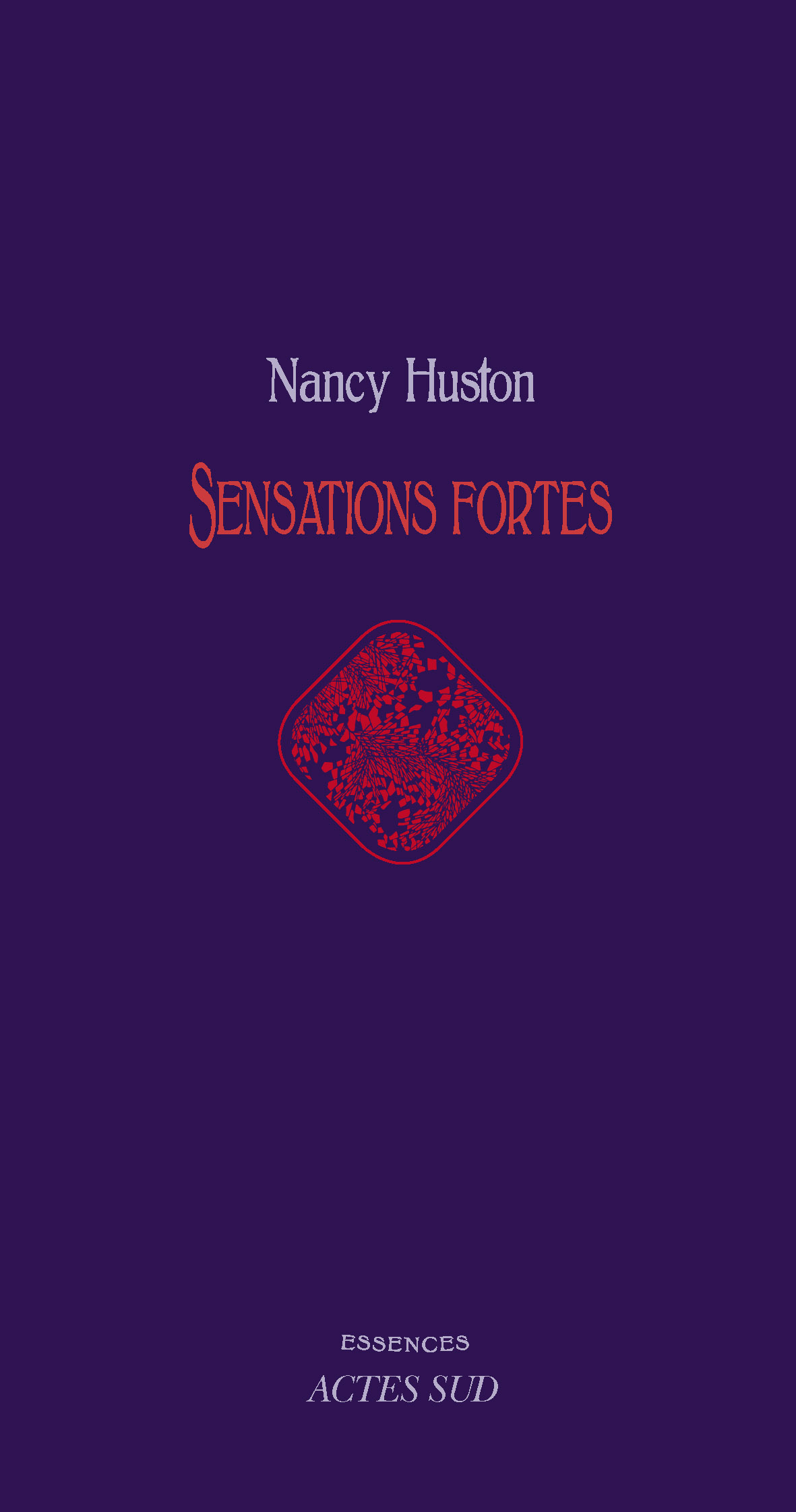 Sensations fortes | Huston, Nancy