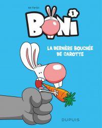 Boni - Tome 1 - La dernière bouchée de carotte | Ian fortin, . Auteur