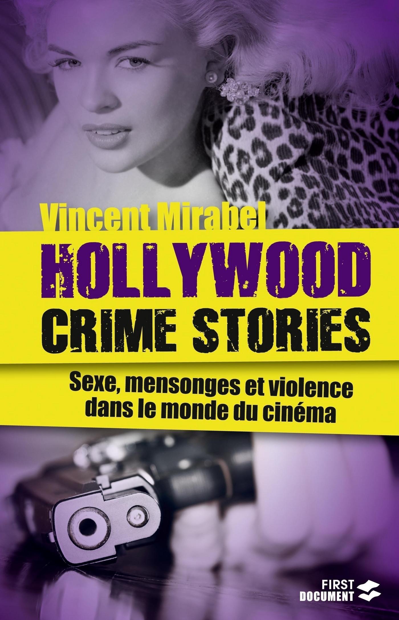 Hollywood Crime Stories | MIRABEL, Vincent