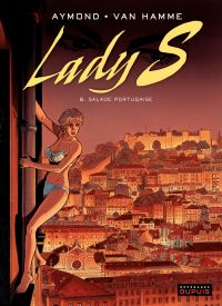 Lady S. Volume 6, Salade portugaise
