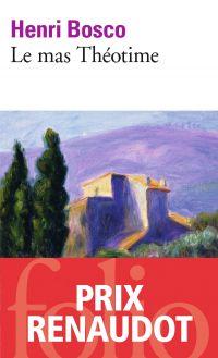 Le mas Théotime | Bosco, Henri. Auteur