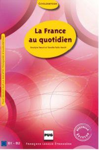 FRANCE AU QUOTIDIEN (LA) | ROESCH, Roselyne. Auteur