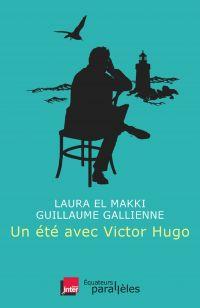 Un été avec Victor Hugo