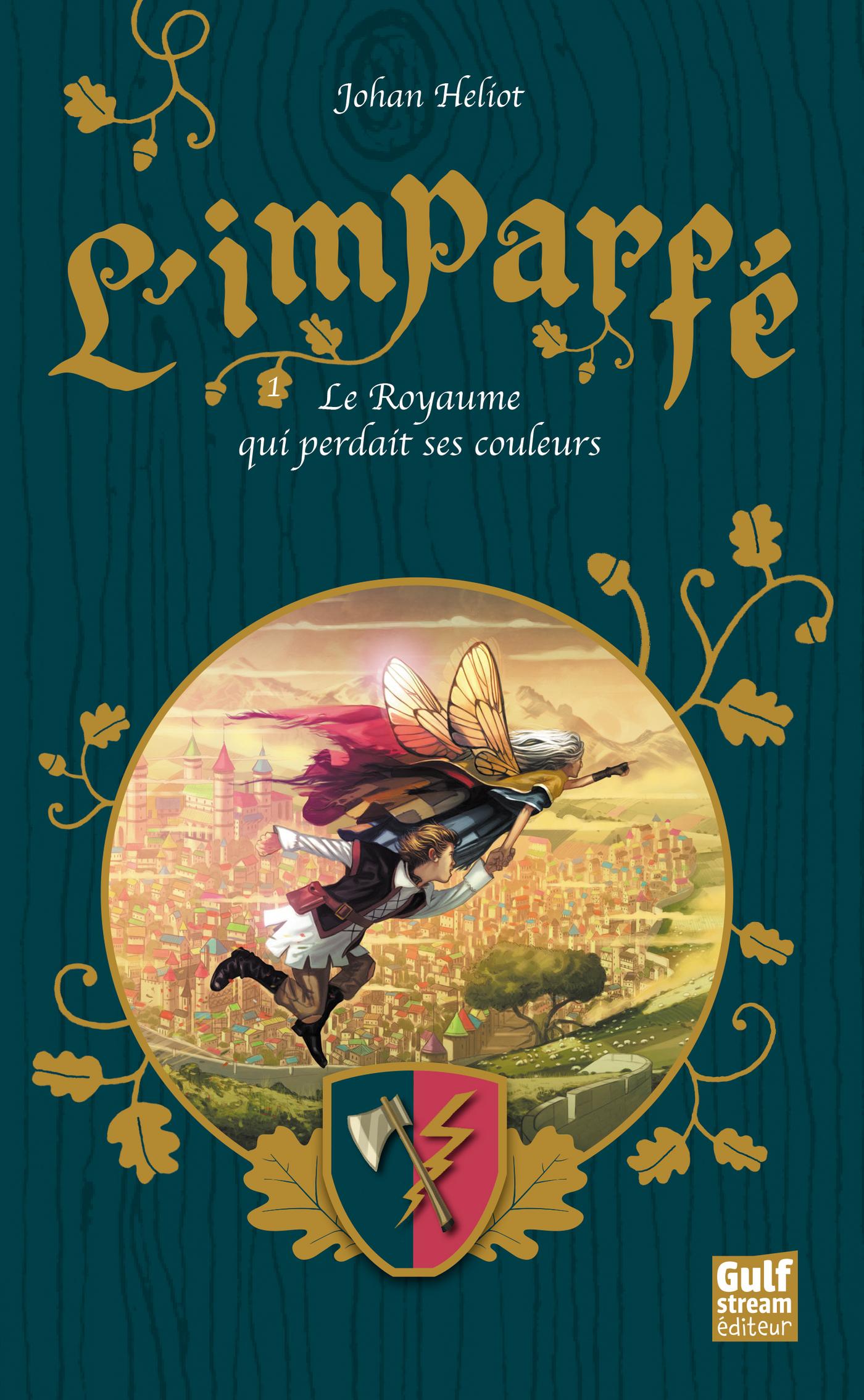 L'Imparfé - tome 1 Le Royau...