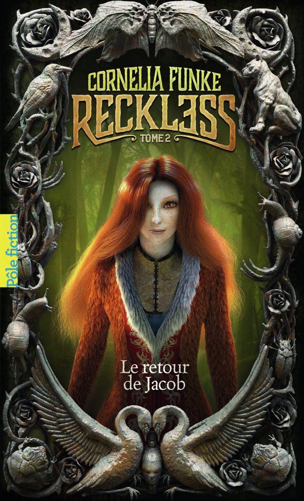 Reckless (Tome 2) - Le retour de Jacob | Funke, Cornelia. Auteur