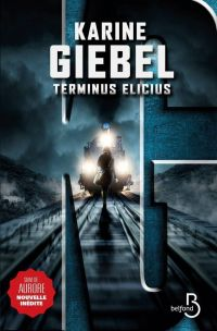 Terminus Elicius | GIEBEL, Karine