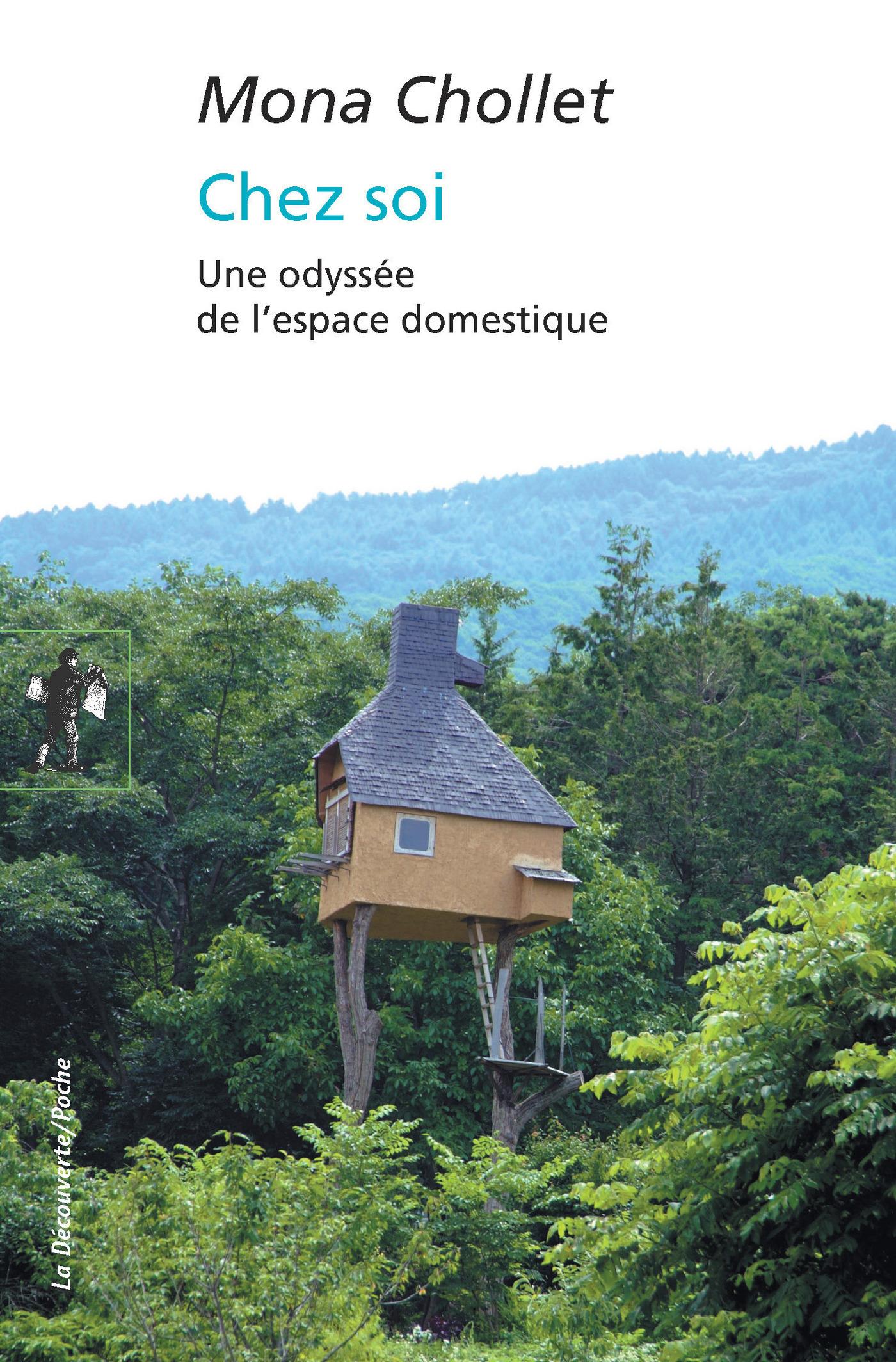 Chez soi | CHOLLET, Mona