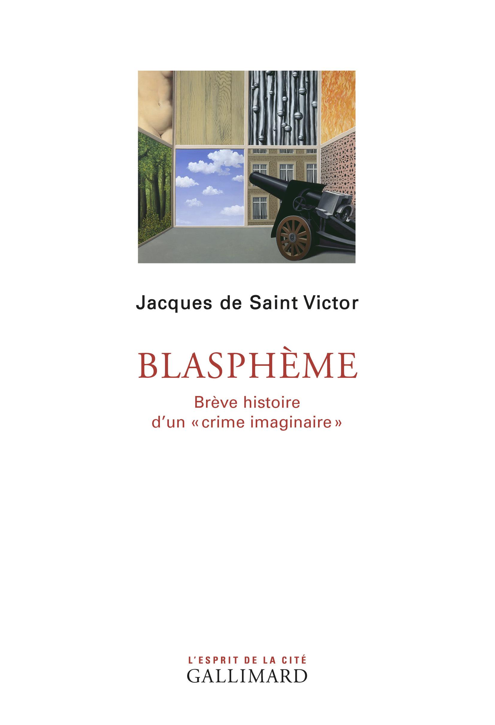 """Blasphème. Brève histoire d'un """"crime imaginaire"""""""