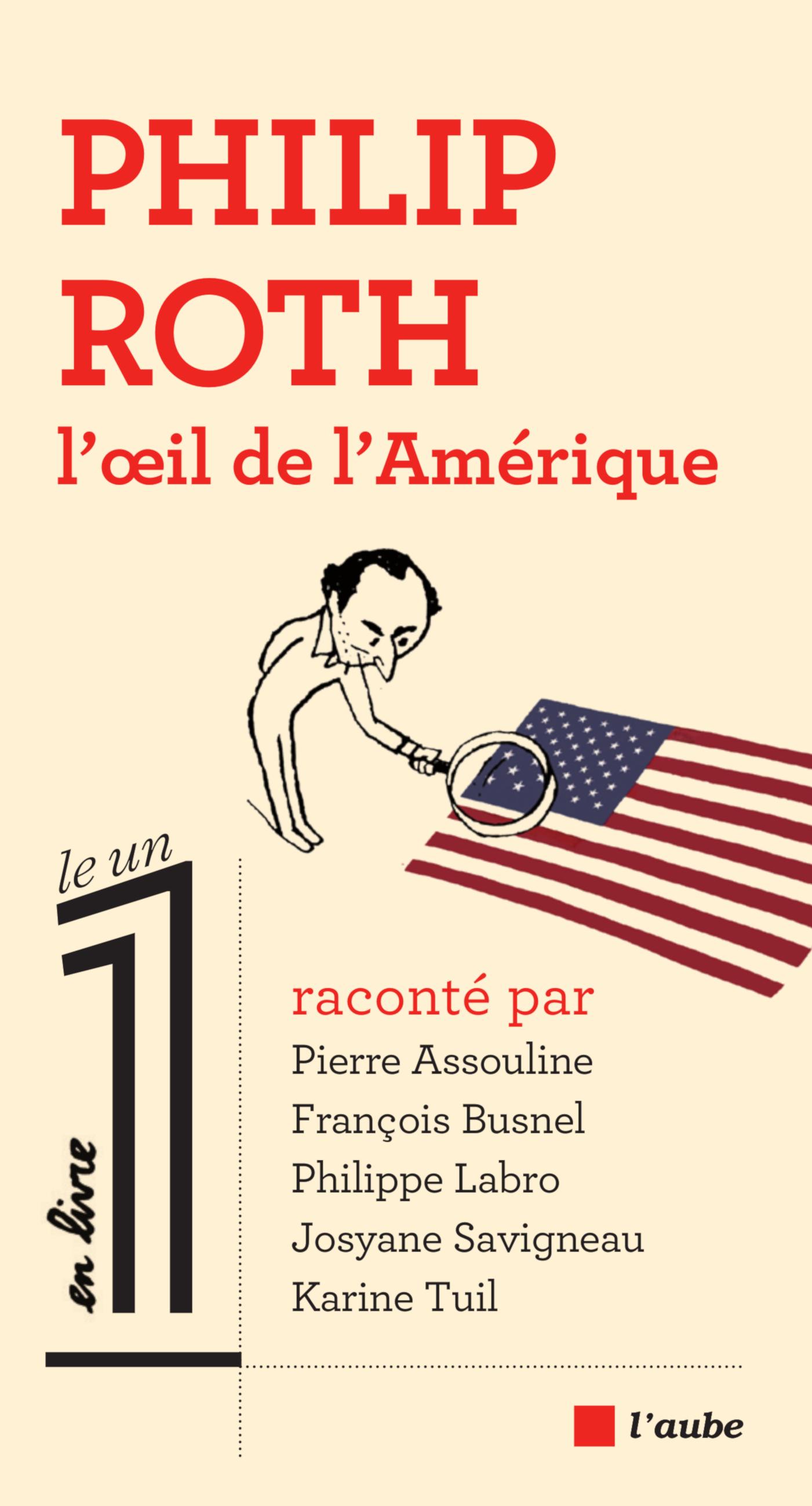 Philip Roth, l'œil de l'Amérique