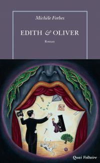 Edith & Oliver | Forbes, Michèle. Auteur