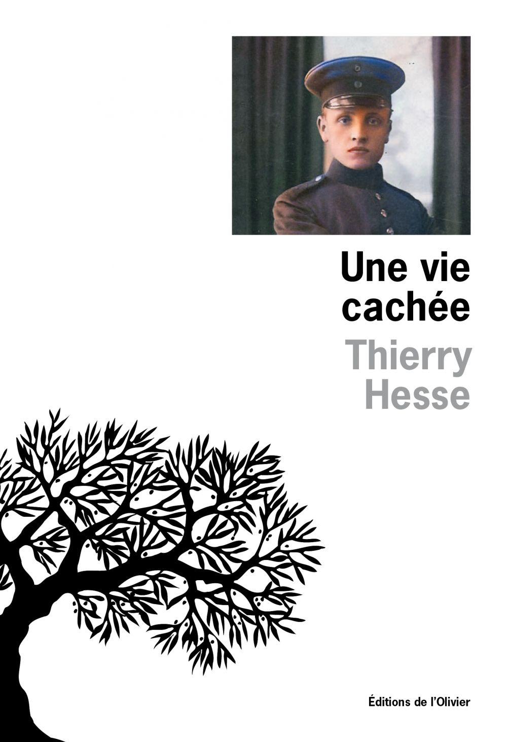 Une vie cachée   Hesse, Thierry (1959-....). Auteur