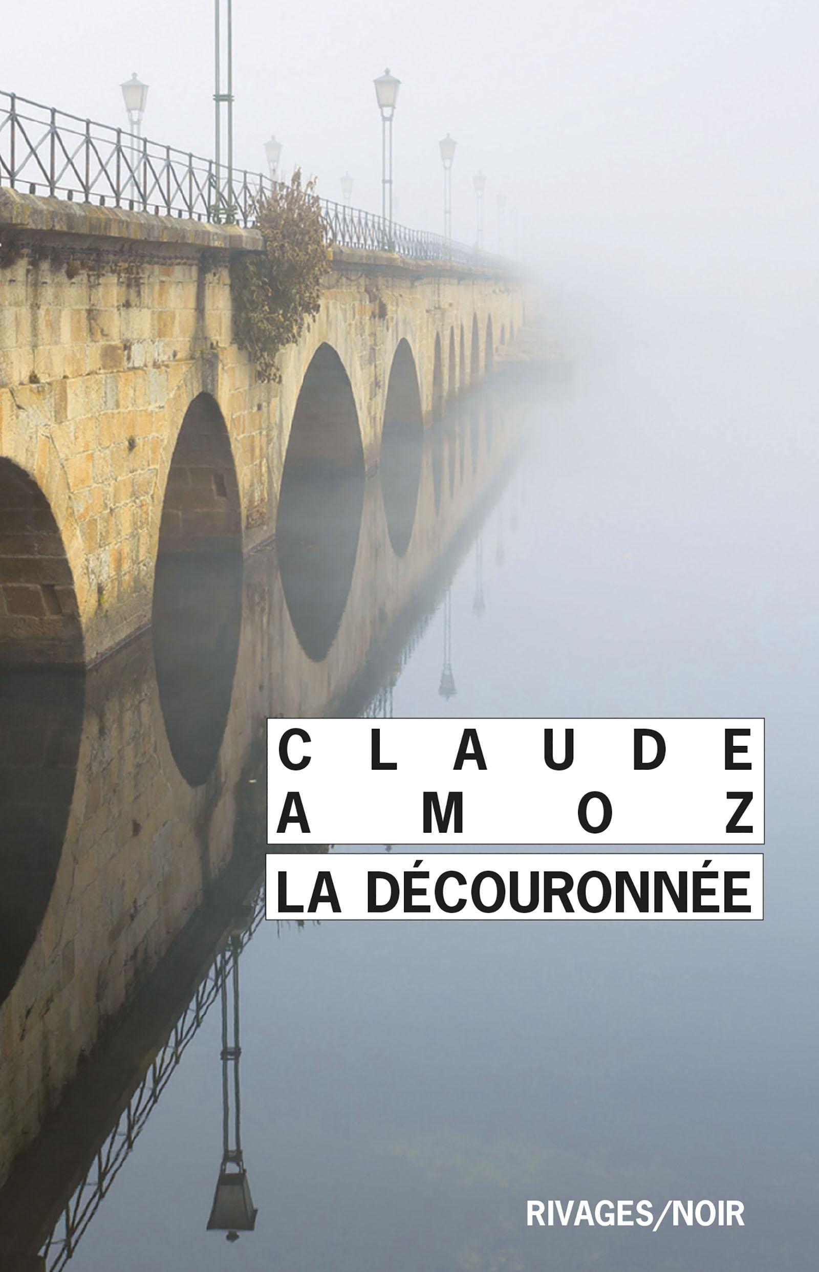 La Découronnée | Amoz, Claude