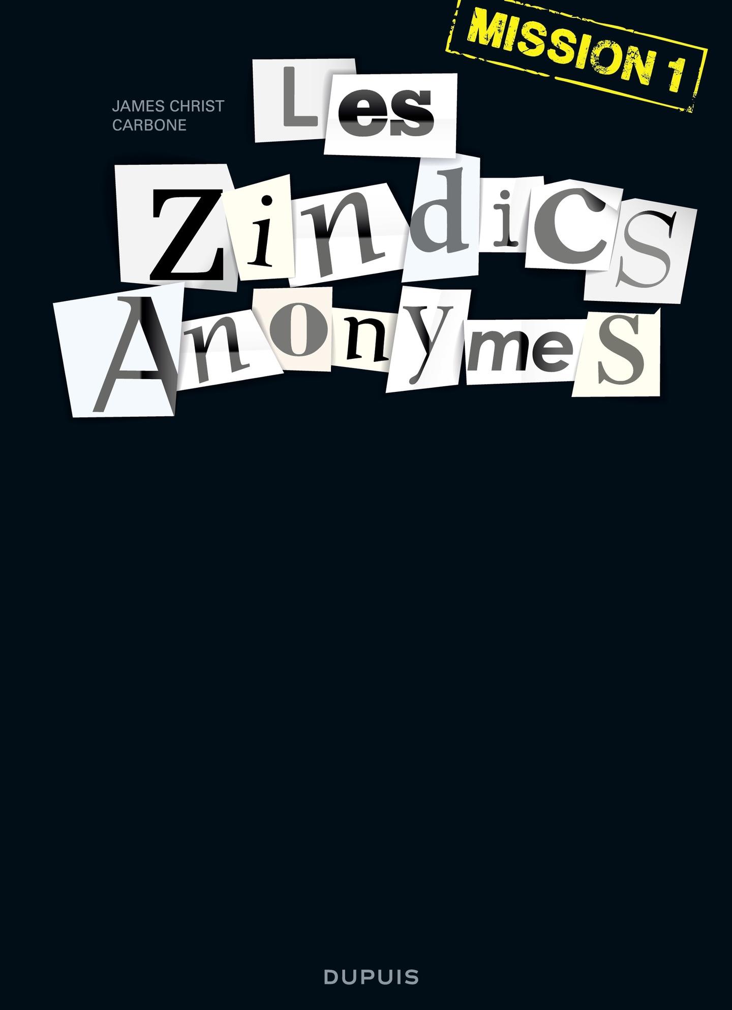 Les Zindics Anonymes - tome...