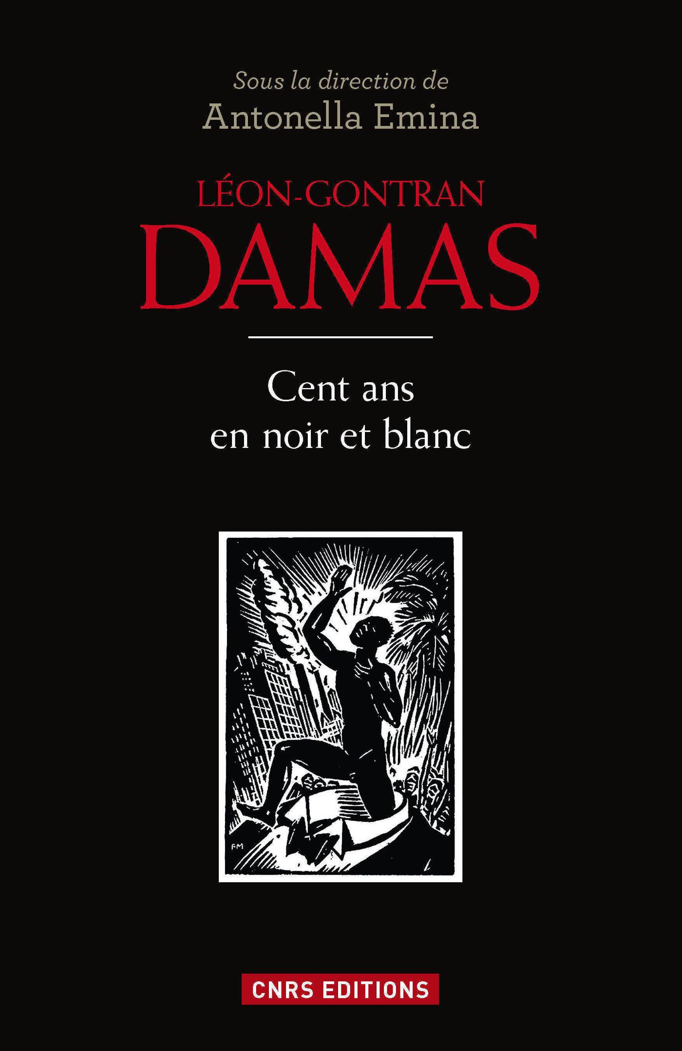 Léon Gontran Damas. Du poète à l'homme politique