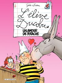 L'élève Ducobu. Volume 6, Un amour de potache