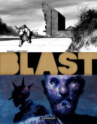 Blast - tome 3 - La tête la première | Larcenet, Manu. Auteur