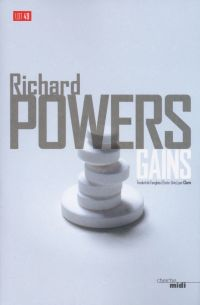 Gains | Powers, Richard (1957-....). Auteur