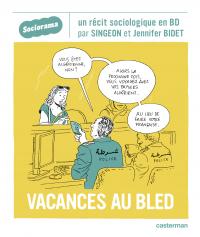 Sociorama - Vacances au bled | Singeon (1982-....). Auteur