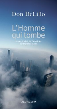L'homme qui tombe | DeLillo, Don