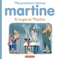 Mes premiers Martine - Le c...