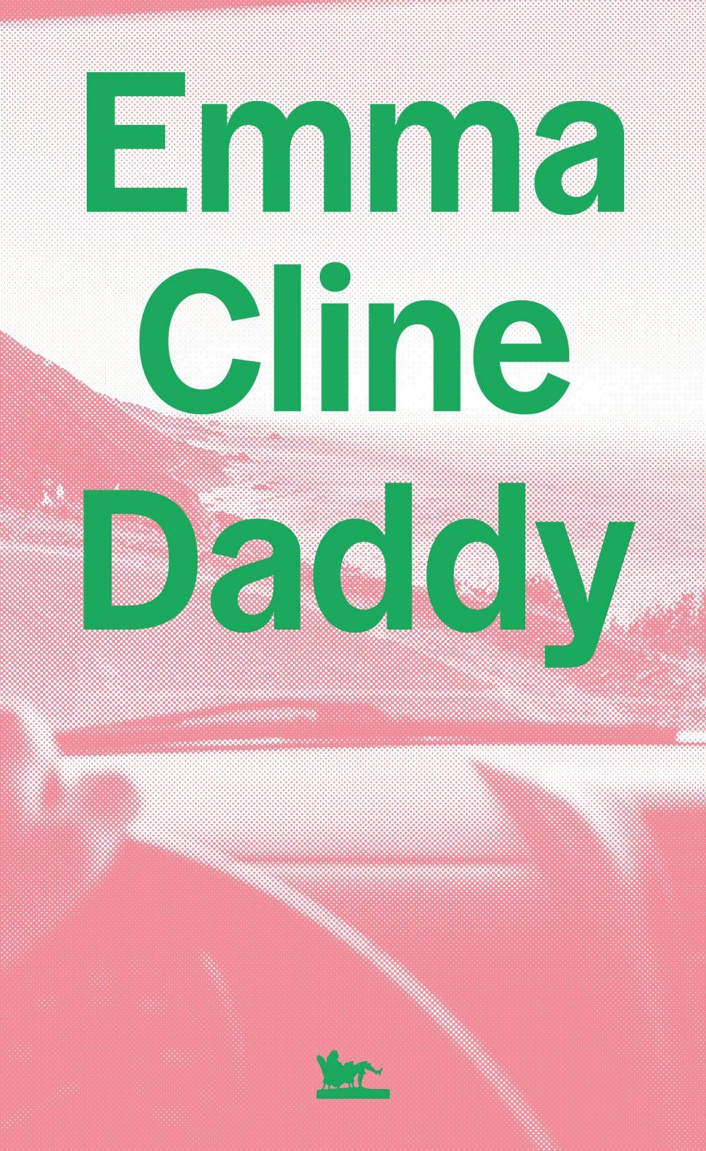 Daddy   Cline, Emma (1989-....). Auteur