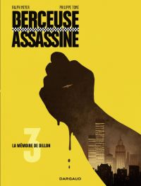 Berceuse assassine - tome 3...