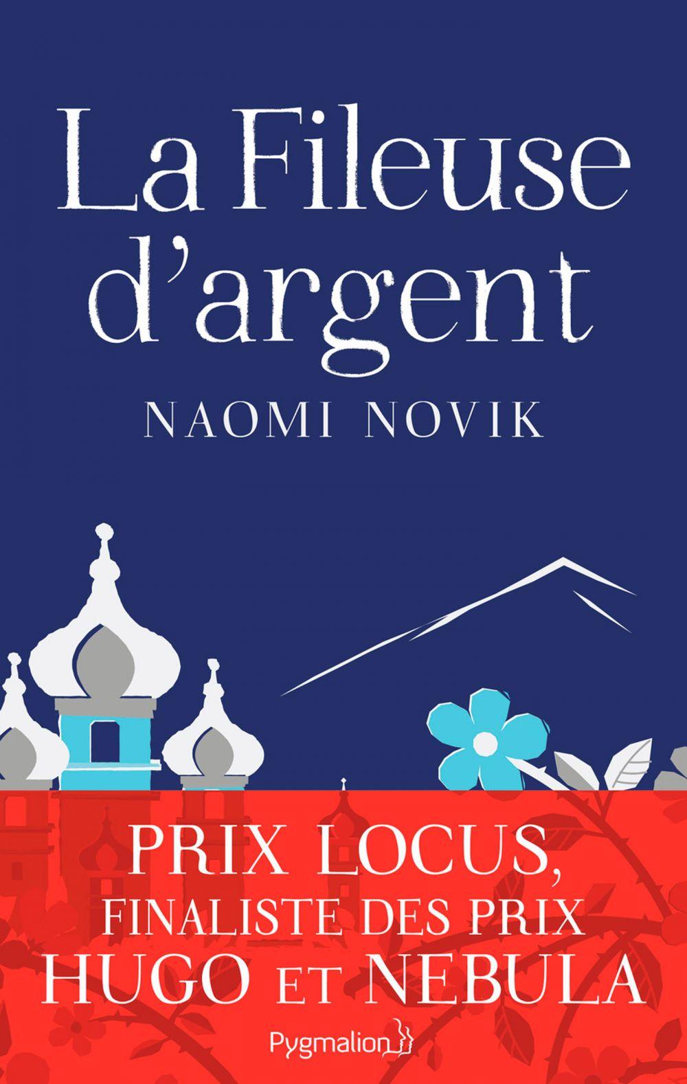 La Fileuse d'argent | Novik, Naomi. Auteur
