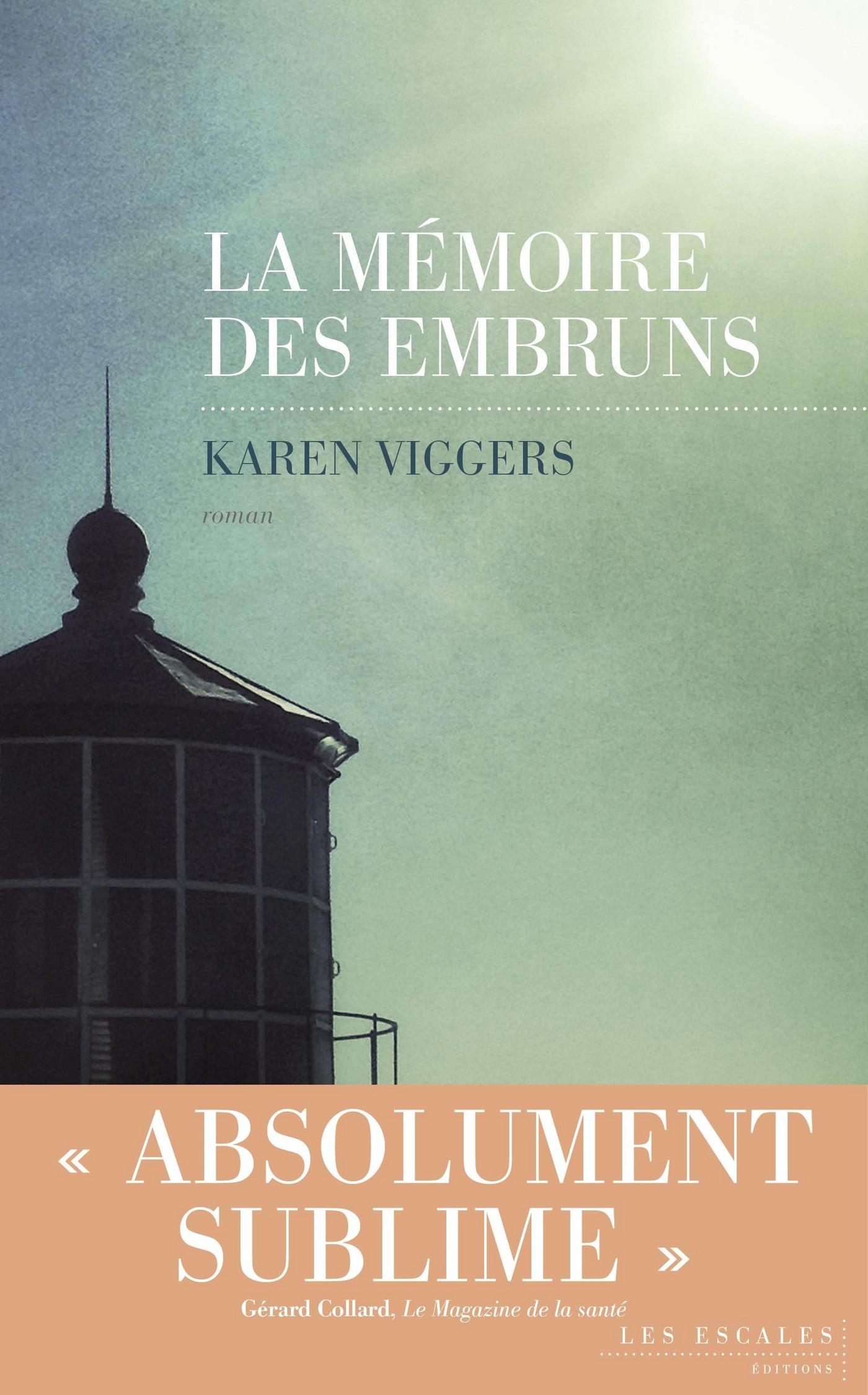 La Mémoire des embruns | VIGGERS, Karen