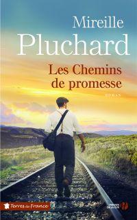 Les Chemins de promesse | Pluchard, Mireille