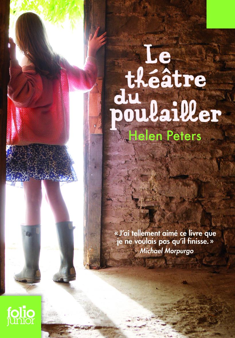 Le théâtre du poulailler | Peters, Helen