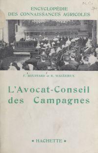 L'avocat-conseil des campagnes